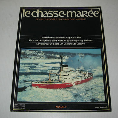 LE CHASSE MAREE N° 20,1985,TBE,HISTOIRE MARITIME,BRISE GLACE QUEBEC,LOUGRE etc
