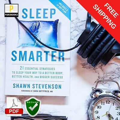 [PDF] : Sleep Smarter: 🔥 By Shawn Stevenson Eb00k ⚡ Fast Delivery ✔️ Secure 🔒