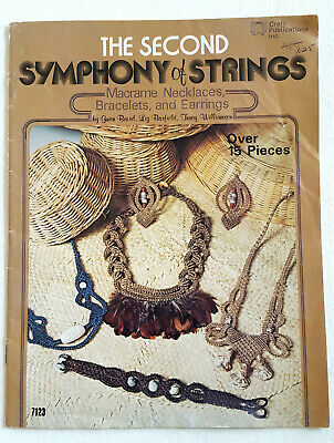 The Second Symphony of Strings Macrame Jewelry Pattern Book #7123 Necklaces