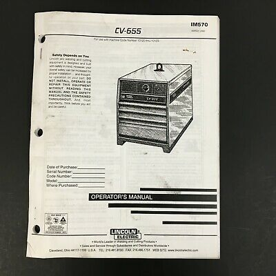 Lincoln Electric CV-655 Operator's Manual IM570