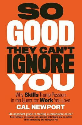 Deep Work So Good They Can't Ignore You Mind By Cal Newport - Single Book