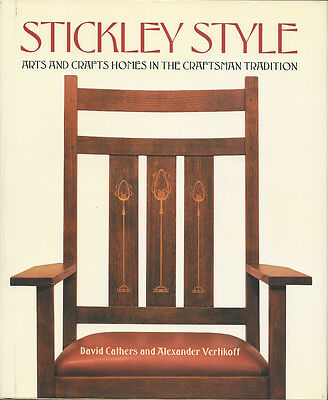 Arts and Crafts STICKLEY STYLE 3rd printing 1999 Gustav Stickley furniture