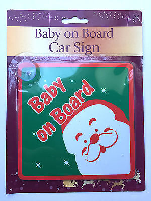 Christmas Baby On Board Car Sign, Father Xmas / Santa Window Safety Sign, New