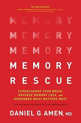 Memory Rescue : Supercharge Your Brain,	Daniel G. Amen 2019 NEW