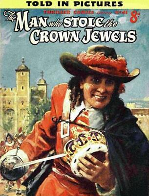 THRILLER COMICS / PICTURE LIBRARY No.41 - MAN WHO STOLE CROWN JEWELS  Facsimile