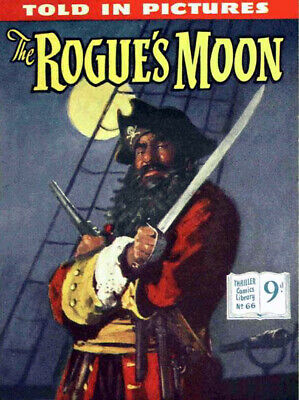 THRILLER COMICS / PICTURE LIBRARY No.66 - THE ROGUE'S MOON  Facsimile