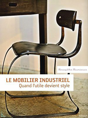 Industrial Furniture, French book by B. Durieux