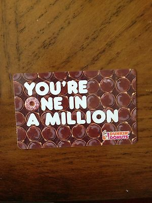 Dunkin Donuts Gift Card  ( You're One In A Million )  No $ Value