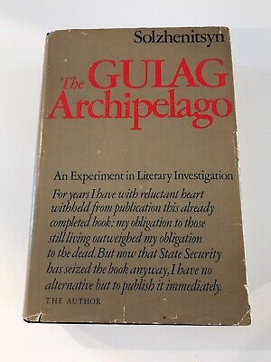 The Gulag Archipelago *STATED FIRST EDITION* by Alexander Solzhenitsyn