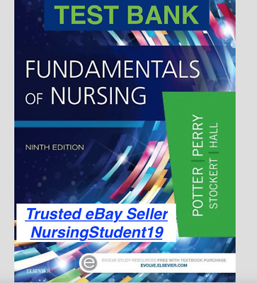 TEST BANK - Fundamentals of Nursing 9th Ninth Edition(PDF) *SUPER FAST DELIVERY*