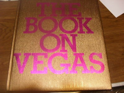 """THE BOOK ON VEGAS"" Dave HIckey History in Photos. 2006 HC NEON LIGHTS AND STARS"