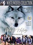 White Wolves-Cry in the Wild II DVD, Eric Drachman, Marc Riffon, Amy O'Neill, Am