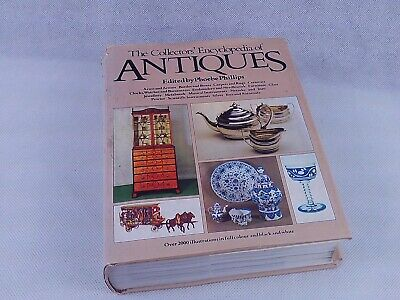 The Collector's Encyclopedia Of Antiques Book By Phoebe Phillips