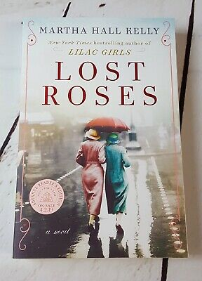 Lost Roses by Martha Hall Kelly 2019 ARC paperback