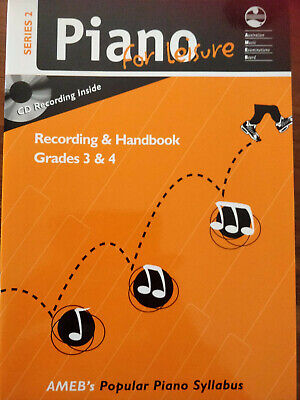 AMEB PIANO FOR LEISURE SERIES 2. Recording & Handbook Grades 3 & 4, CD included