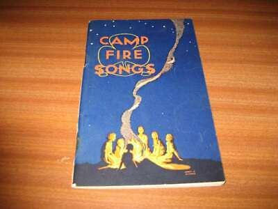 Camp Fire Songs Girl Guide Association By Mrs Eric Streatfield Appears 1930'S