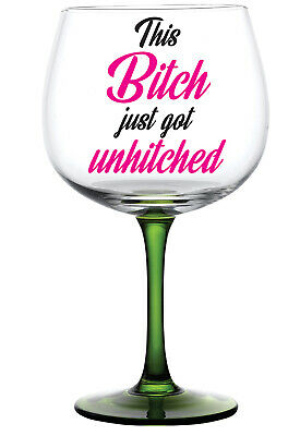 This Bitch just got Unhitched - Vinyl Gin Glass Sticker Decal Box Wine Bottle