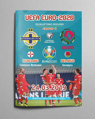 NORTHERN IRELAND BELARUS 24 March 2019 Q EURO-2020 official Belarus AWAY edition