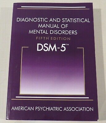 DSM-5 Diagnostic and Statistical Manual of Mental Disorders Fifth Edition 5e APA