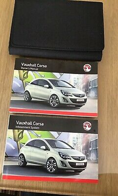 Vauxhall Corsa D Owners Manual, Infotainment Manual and Wallet 2013