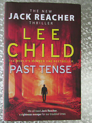 Past Tense by Lee Child - A Jack Reacher Novel - Hardcover