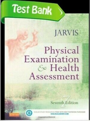 Physical Examination & Health Assessment PDF TEST BANK!