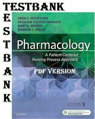 TEST BANK - Pharmacology A Patient-Centered Nursing Process 9th Edition (PDF)
