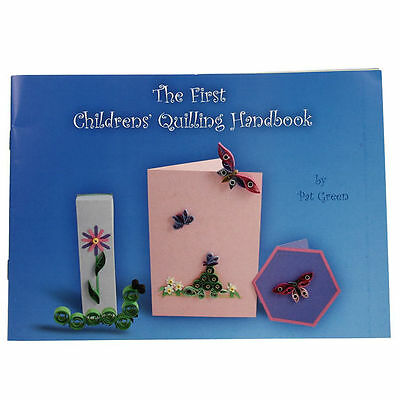The First Childrens' Quilling Handbook, Green, Pat, Very Good Book