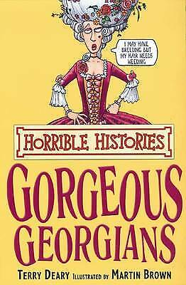 Gorgeous Georgians By Terry Deary (Paperback) Horrible Histories NEW Book:
