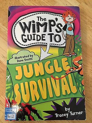 The Wimp's Guide to Jungle Survival by Tracey Turner (Paperback / softba