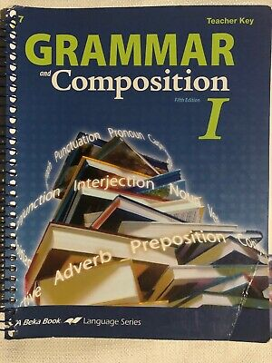 A Beka ENGLISH Grammar and Composition I Teacher Key (7th grade) 5th Edition