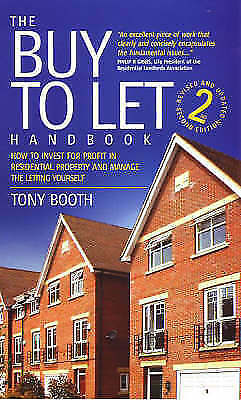 Buy To Let Handbook 2e: How to Invest for Profit in Residential Property and Man