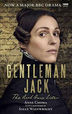 Gentleman Jack: The Real Anne L by Sally WainwrightAnne Choma New Paperback Book