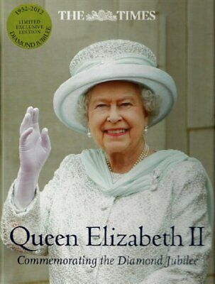 Queen Elizabeth II - Commemorating Diamond Jubilee 1952 - 2012 The Times Limited