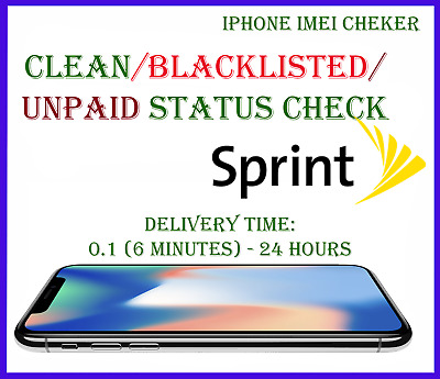 Sprint USA iPhone CHECK SERVICE Clean / Blocked / Unpaid Bils / Blacklist