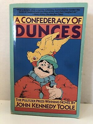 A Confederacy of Dunces by John Kennedy Toole Grove Press TPB 1987