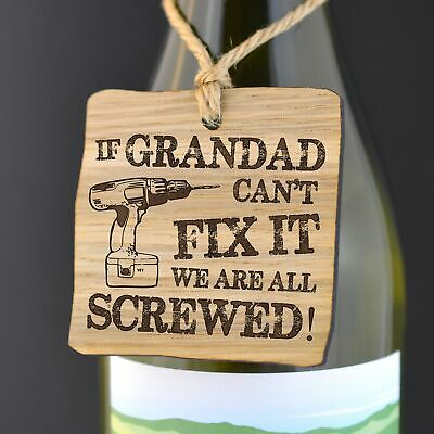If Grandad Can't Fix It We're All Screwed Wooden Gift Bottle Tag Fathers Day