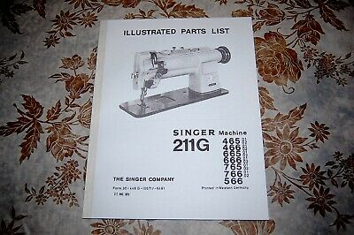 Illustrated Parts Manual, Singer 211G465 211G466 211G665 211G666 Sewing Machines