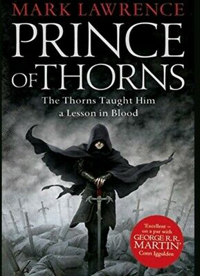 Prince of Thorns (The Broken Empire: Book I) - Mark Lawrence - Paperback