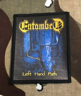 Entombed Left Hand Path Printed Patch E017P Dismember Napalm Death Carcass