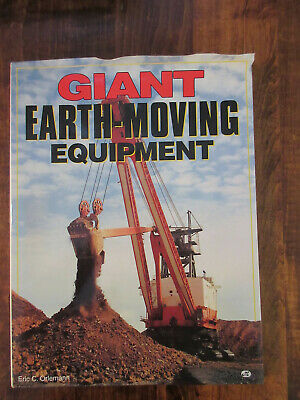 Giant Earth-Moving Equipment
