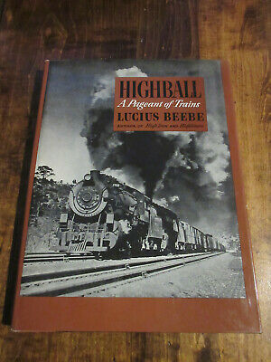 Highball  A Pageant of Trains