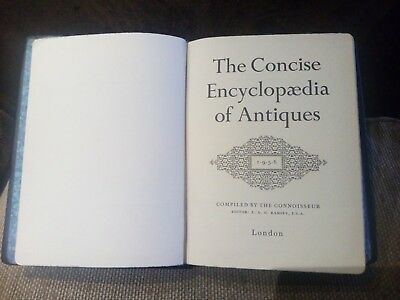 Book, The Concise Encyclopedia Of Antiques 1956 Compiled By The Connoisseur Old