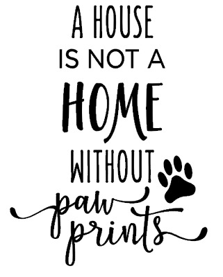 A House Is Not A Home Without A Dog Vinyl Decal For Wine Bottle