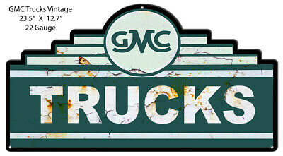 VINTAGE ANTIQUE Style Metal Sign GMC Trucks 12x23