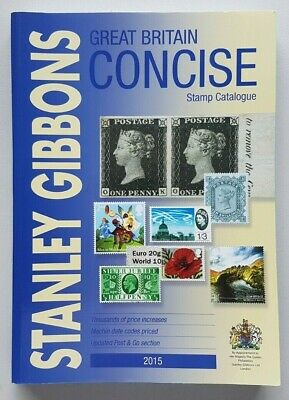 Stanley Gibbons 2015 Great Britain Concise Stamp Catalogue. Second hand.