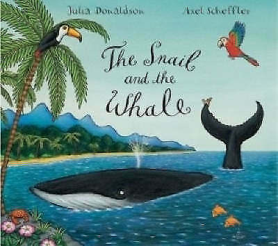 The Snail and the Whale By Julia Donaldson NEW (Paperback) Book