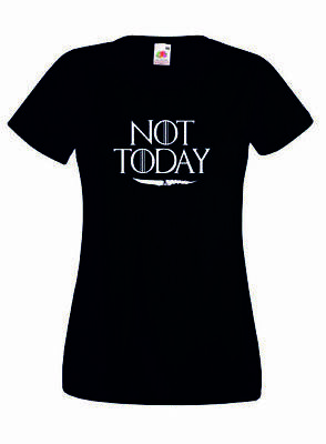 Maglia T-shirt Arya Stark Not Today Game Of Thrones Trono Spade GOT Donna ary_02
