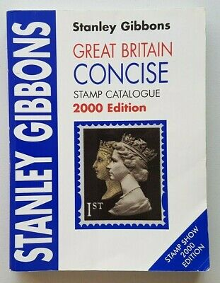 Stanley Gibbons 2000 Great Britain Concise Stamp Catalogue. Used.
