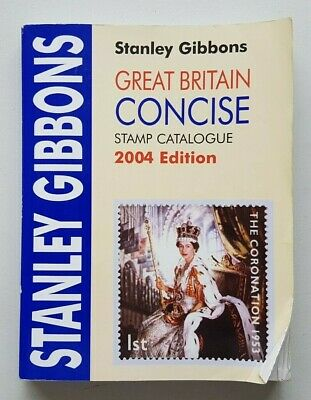 Stanley Gibbons 2004 Great Britain Concise Stamp Catalogue. Used.